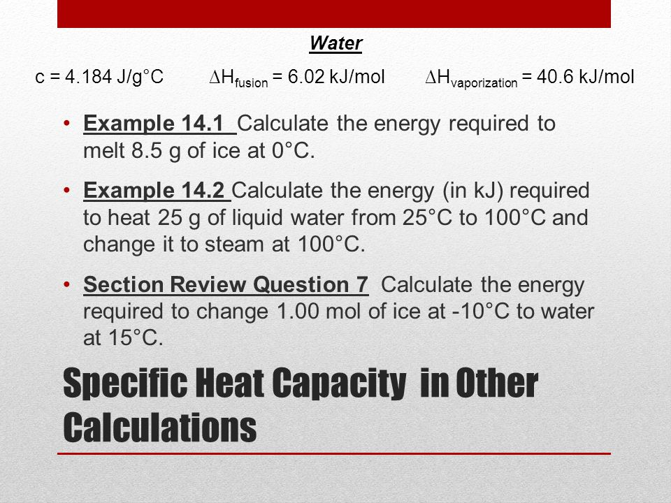 Specific Heat Capacity in Other Calculations