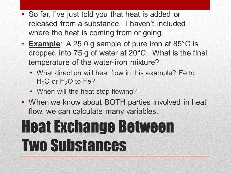 Heat Exchange Between Two Substances