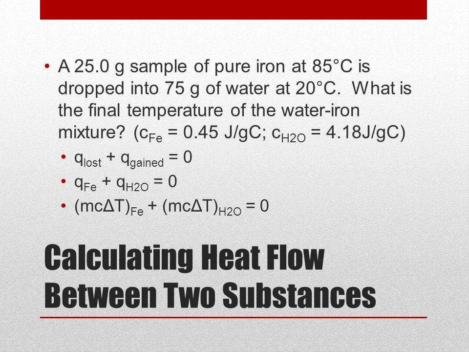 Calculating Heat Flow Between Two Substances