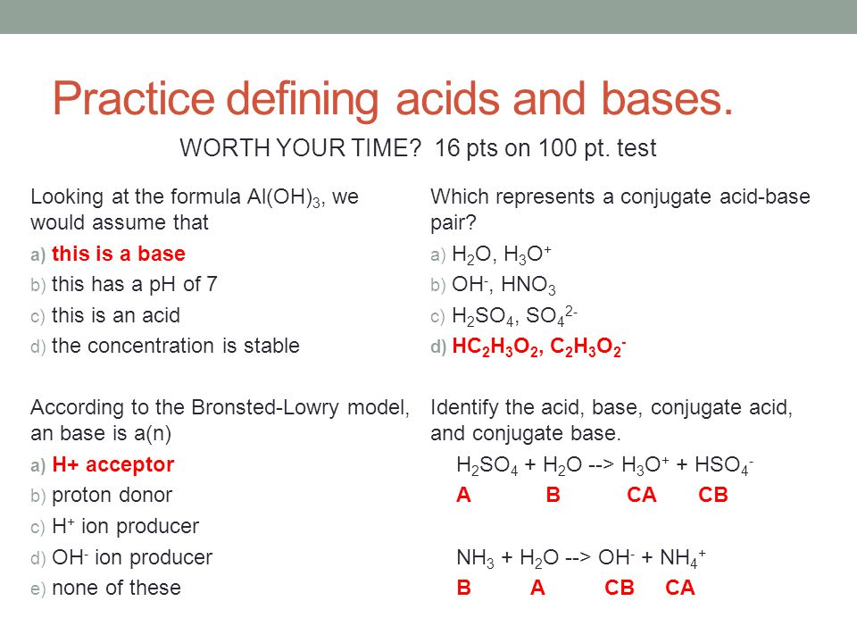 Practice defining acids and bases.