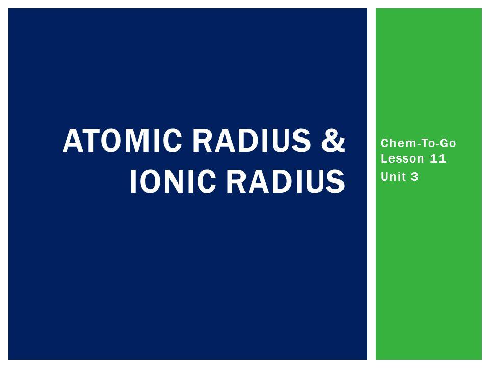 Atomic Radius & ionic radius