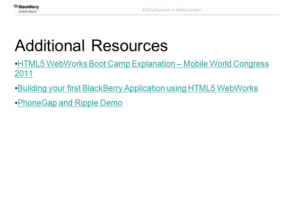 Course Code Additional Resources. HTML5 WebWorks Boot Camp Explanation – Mobile World Congress 2011.