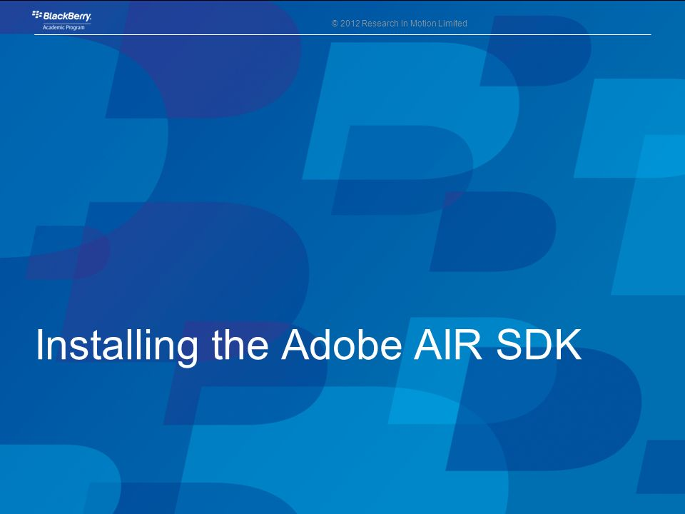 Installing the Adobe AIR SDK