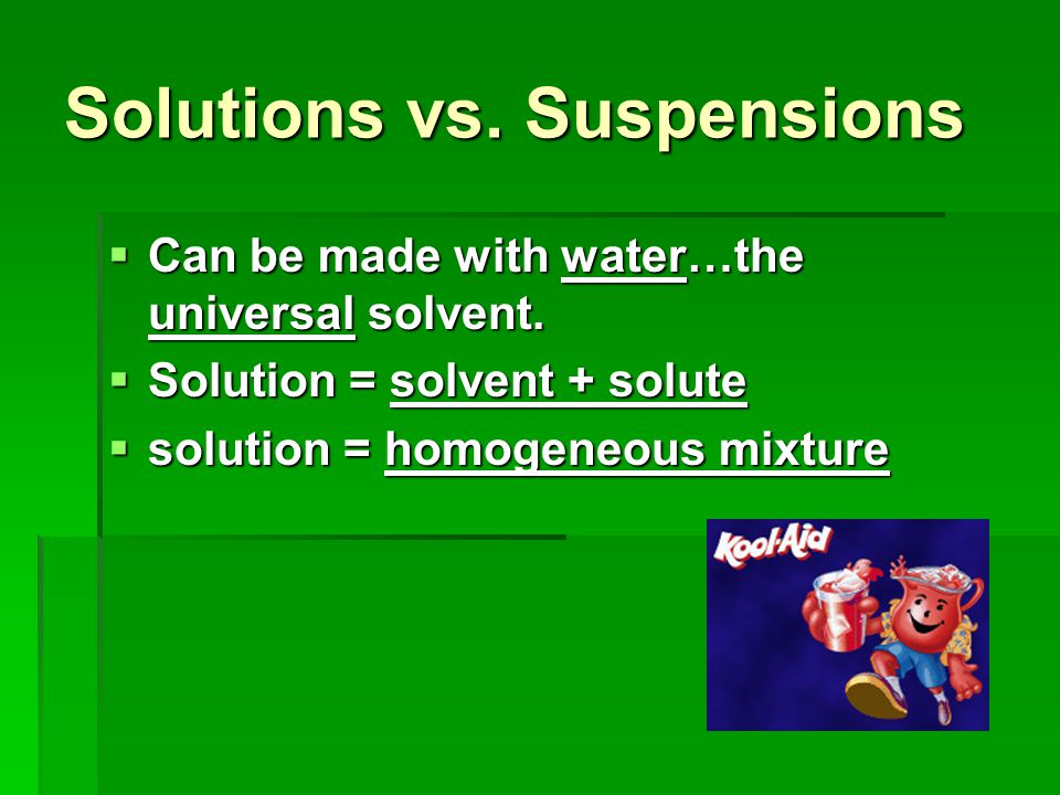Solutions vs. Suspensions