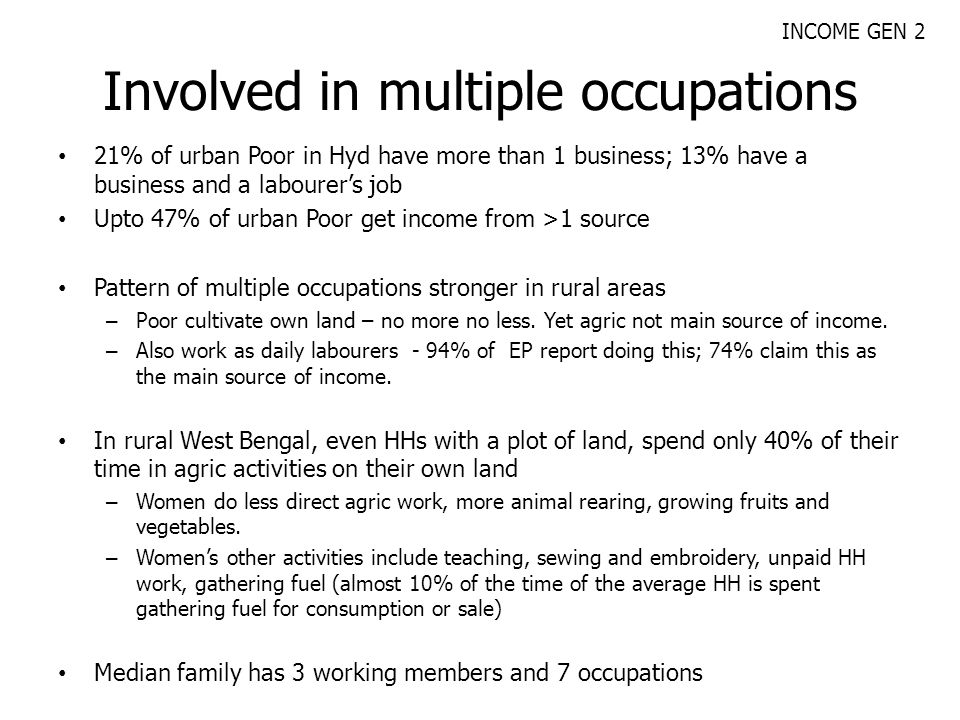 Involved in multiple occupations