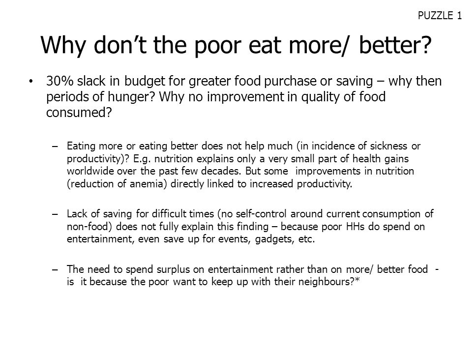Why don't the poor eat more/ better
