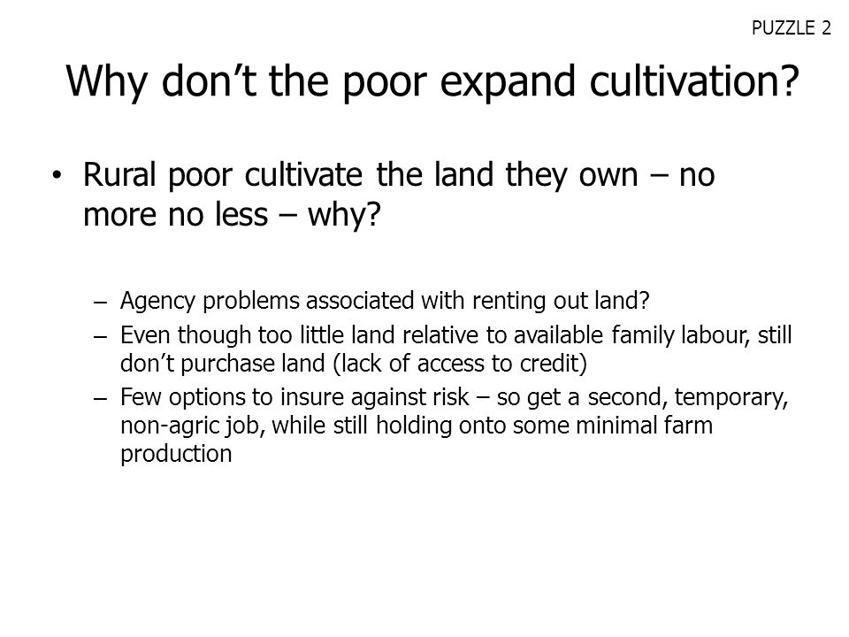 Why don't the poor expand cultivation