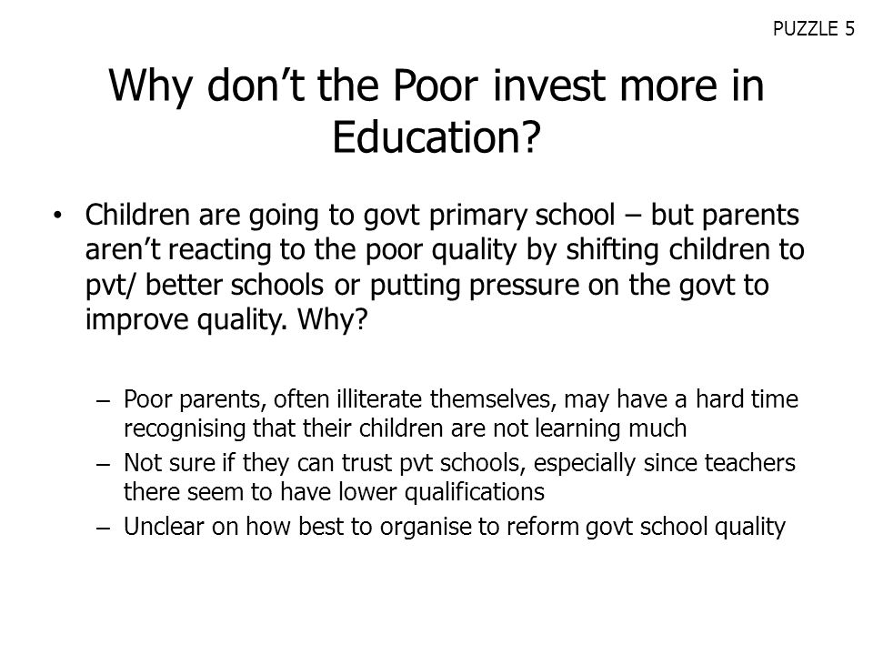 Why don't the Poor invest more in Education