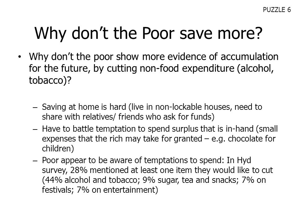 Why don't the Poor save more