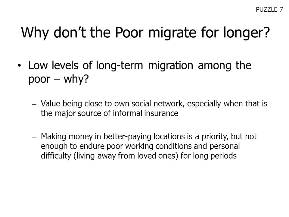 Why don't the Poor migrate for longer