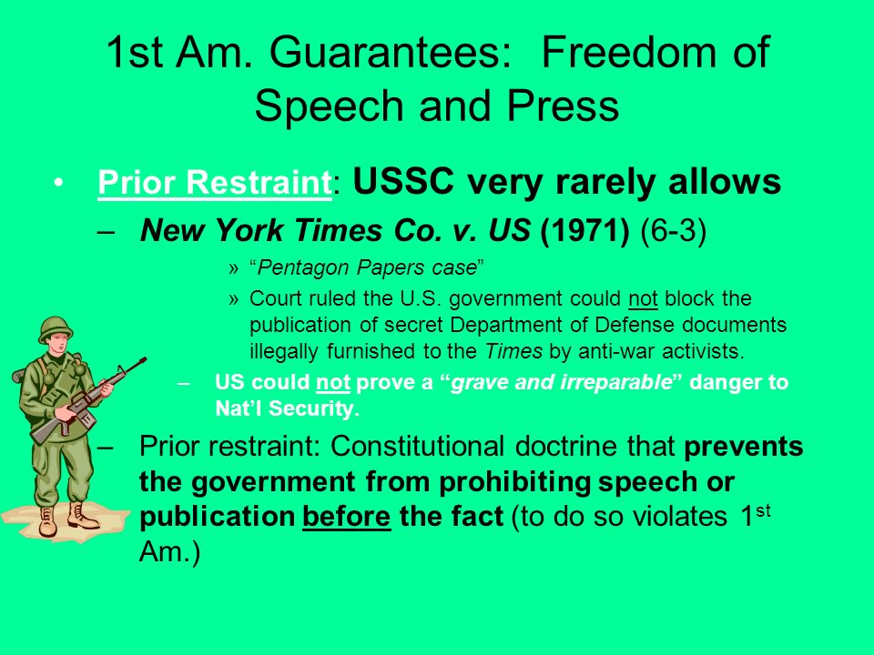 1st Am. Guarantees: Freedom of Speech and Press
