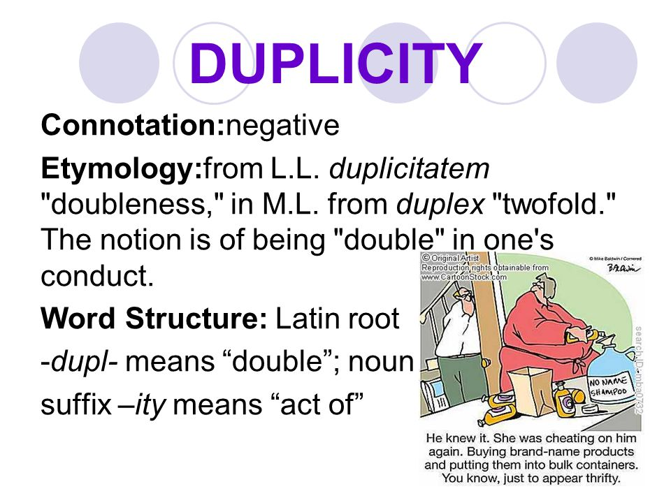 DUPLICITY Connotation:negative