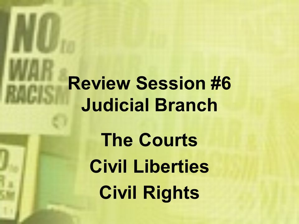 Review Session #6 Judicial Branch