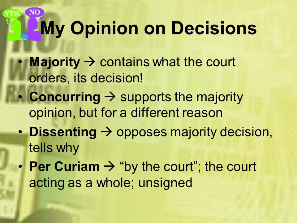 My Opinion on Decisions