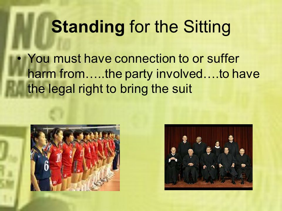 Standing for the Sitting