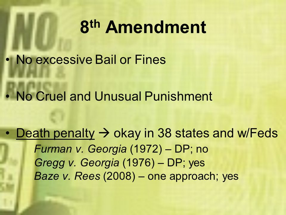 8th Amendment No excessive Bail or Fines