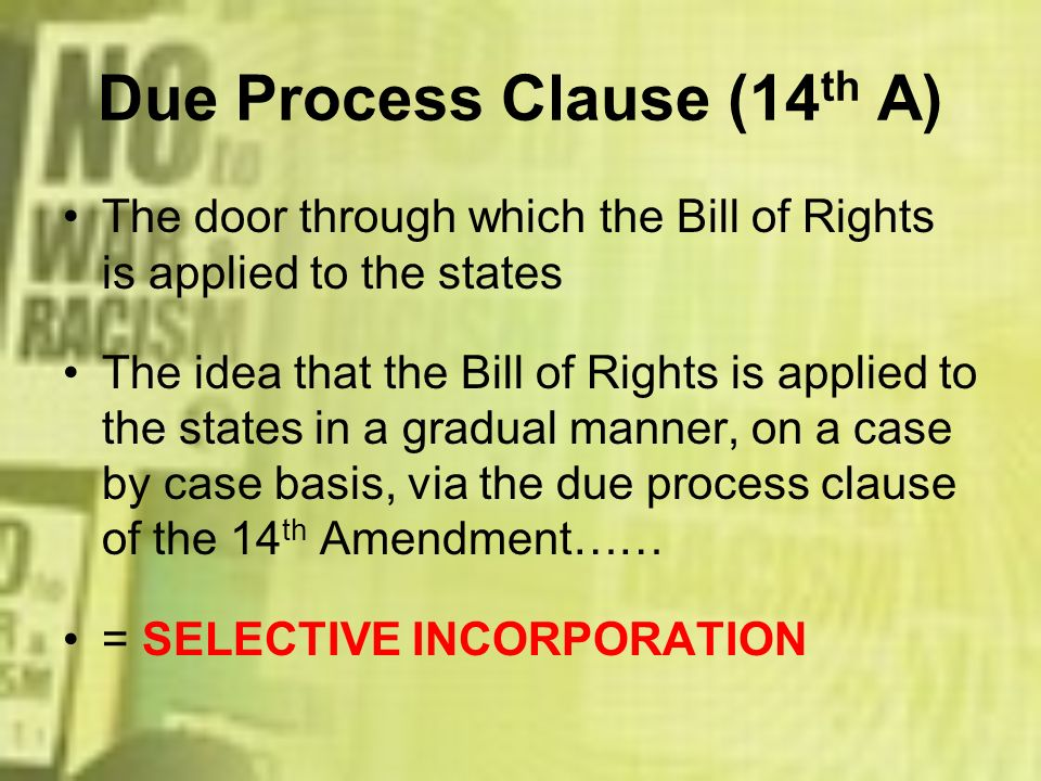 Due Process Clause (14th A)