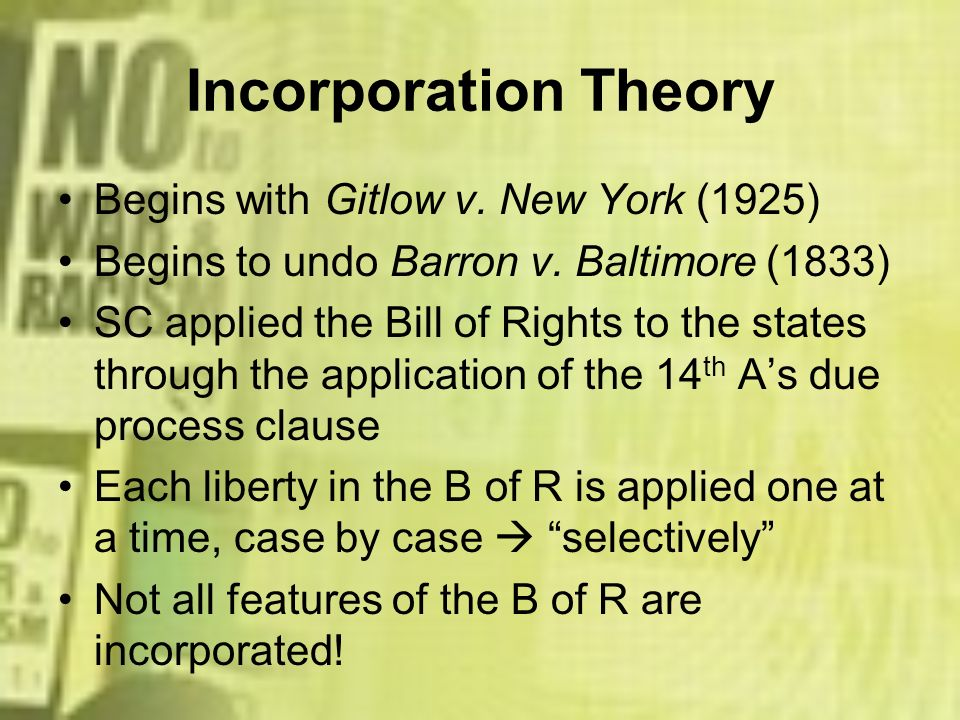 Incorporation Theory Begins with Gitlow v. New York (1925)