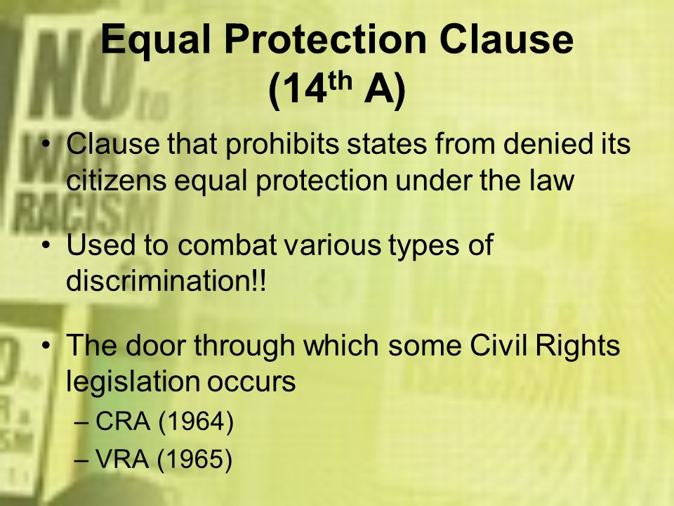Equal Protection Clause (14th A)