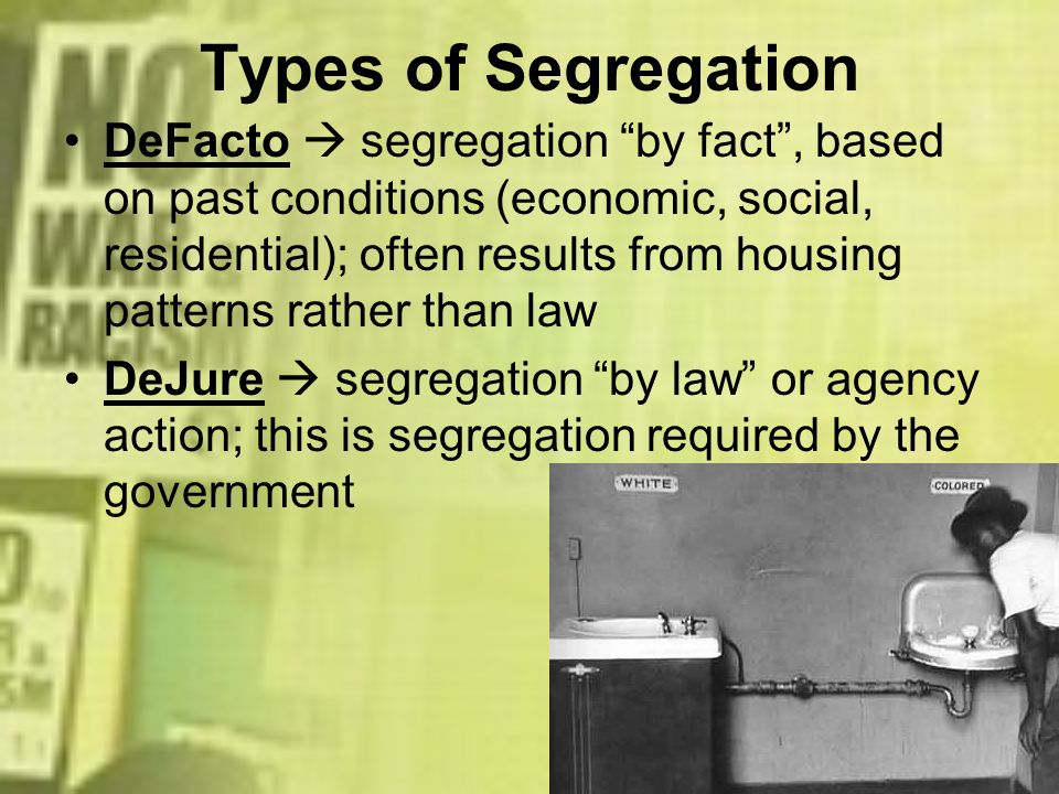 Types of Segregation