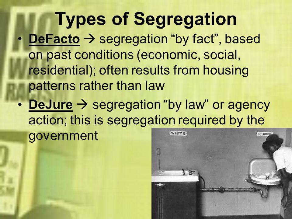 Types of Segregation