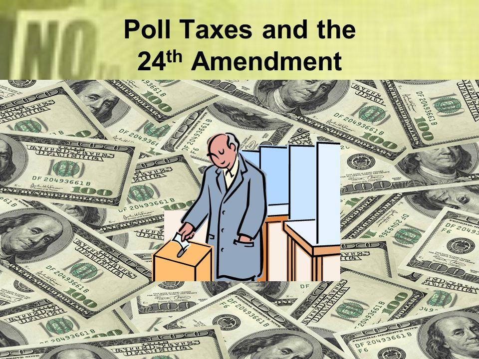 Poll Taxes and the 24th Amendment
