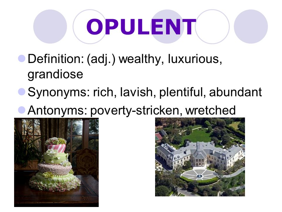 Opulence definition home mansion for Definition of opulance