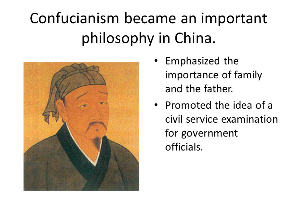 Confucianism became an important philosophy in China.