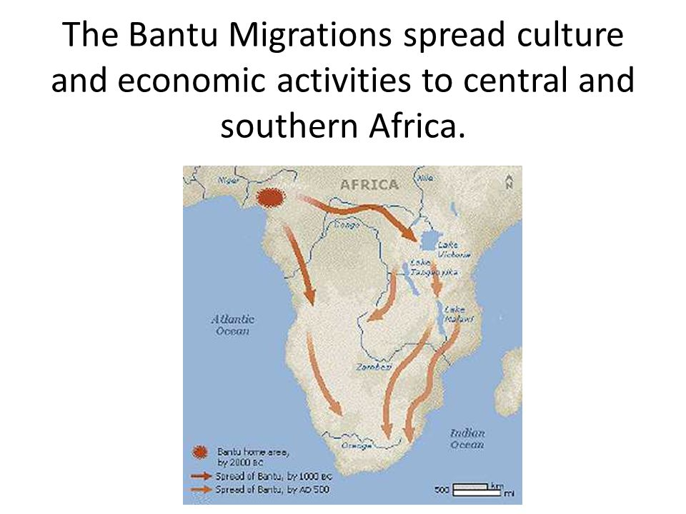 The Bantu Migrations spread culture and economic activities to central and southern Africa.
