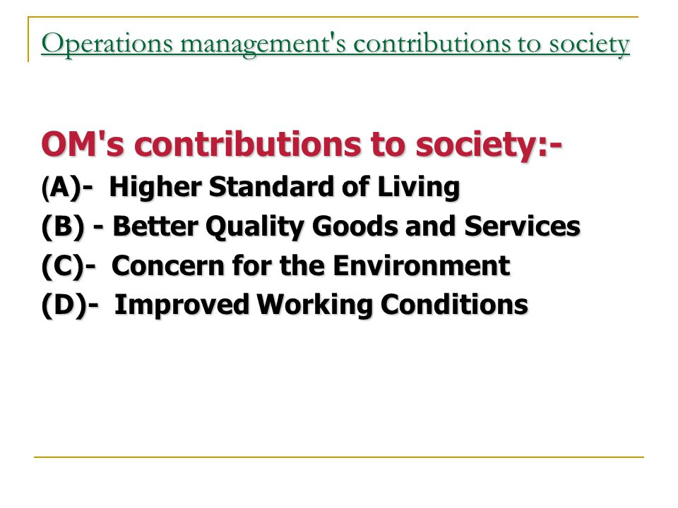 Operations management s contributions to society