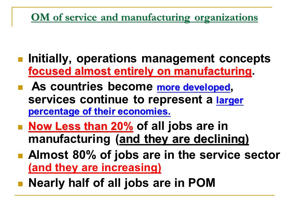 OM of service and manufacturing organizations