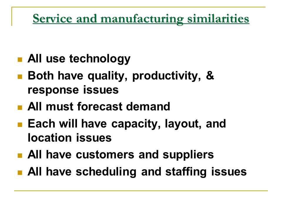 Service and manufacturing similarities