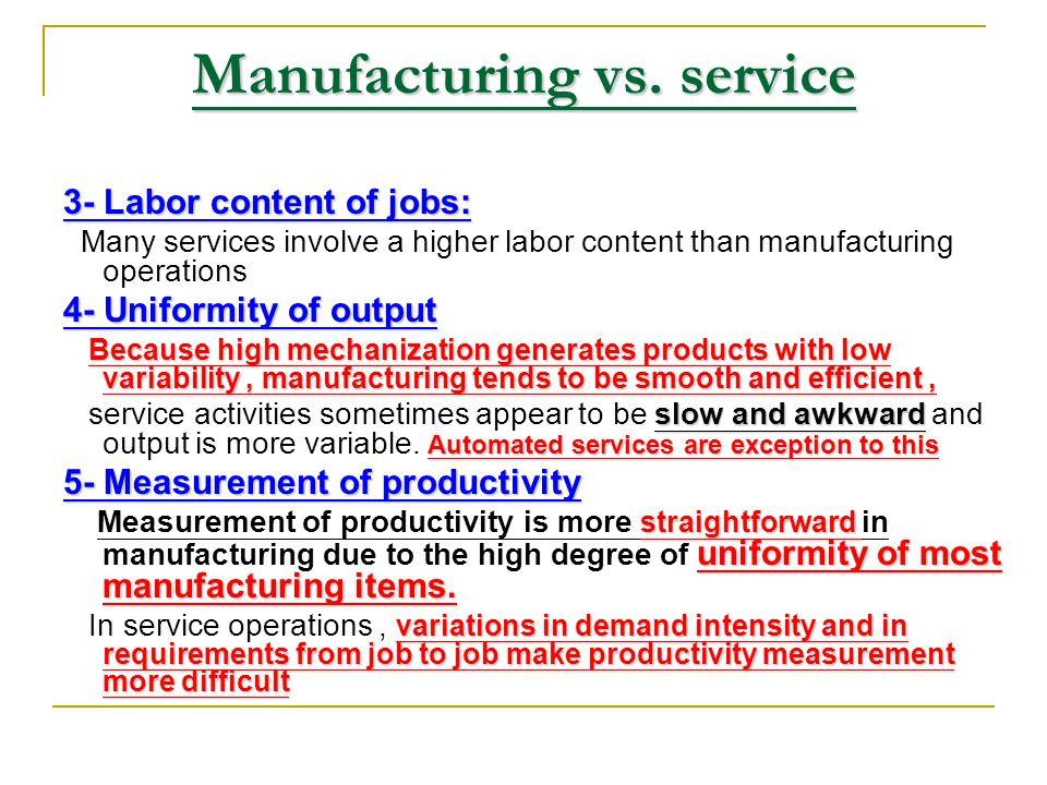 Manufacturing vs. service
