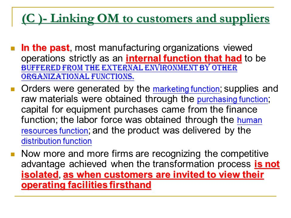(C )- Linking OM to customers and suppliers