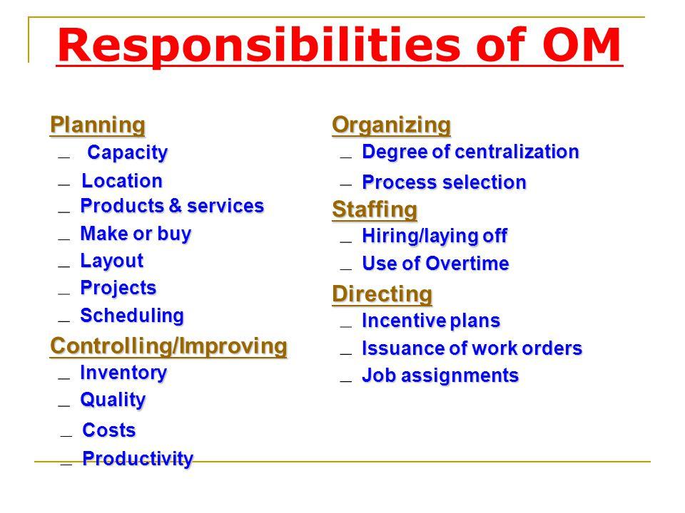 Responsibilities of OM