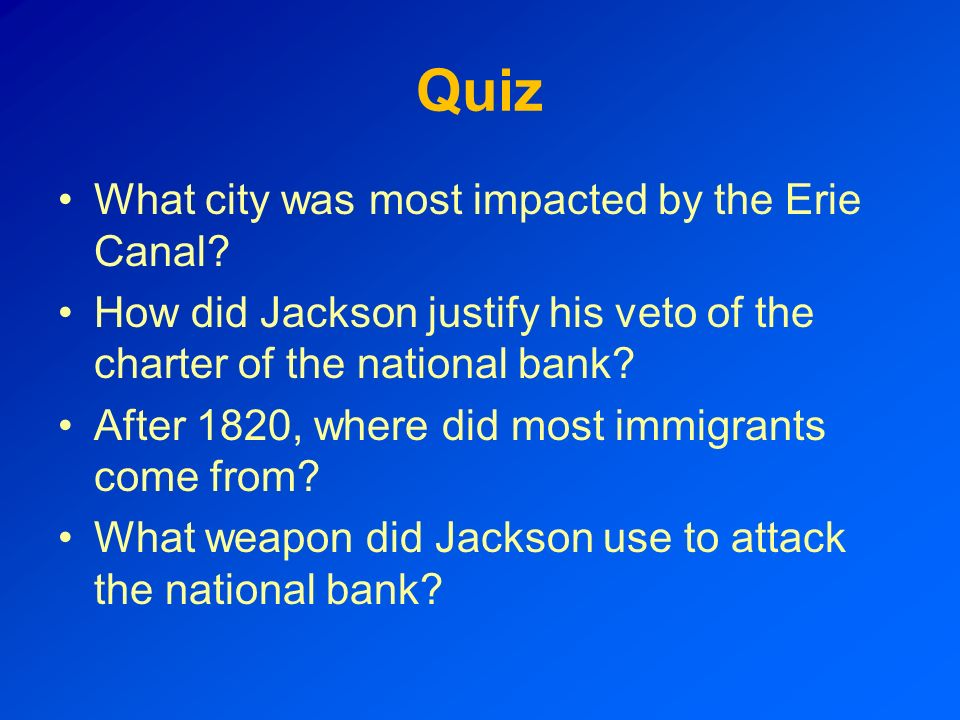 Quiz What city was most impacted by the Erie Canal