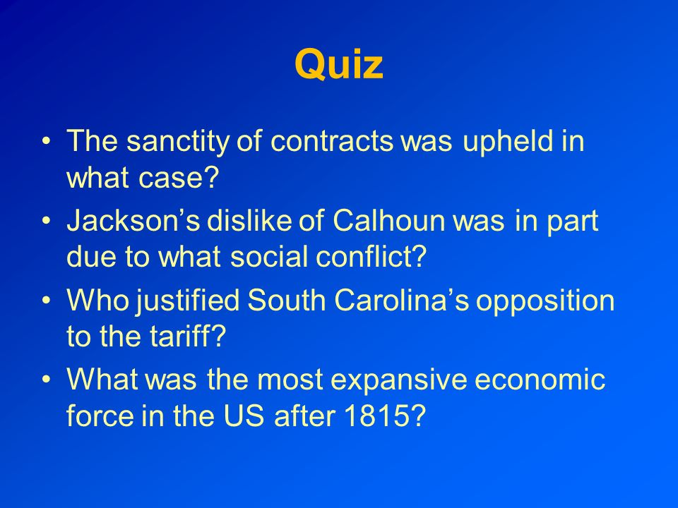 Quiz The sanctity of contracts was upheld in what case