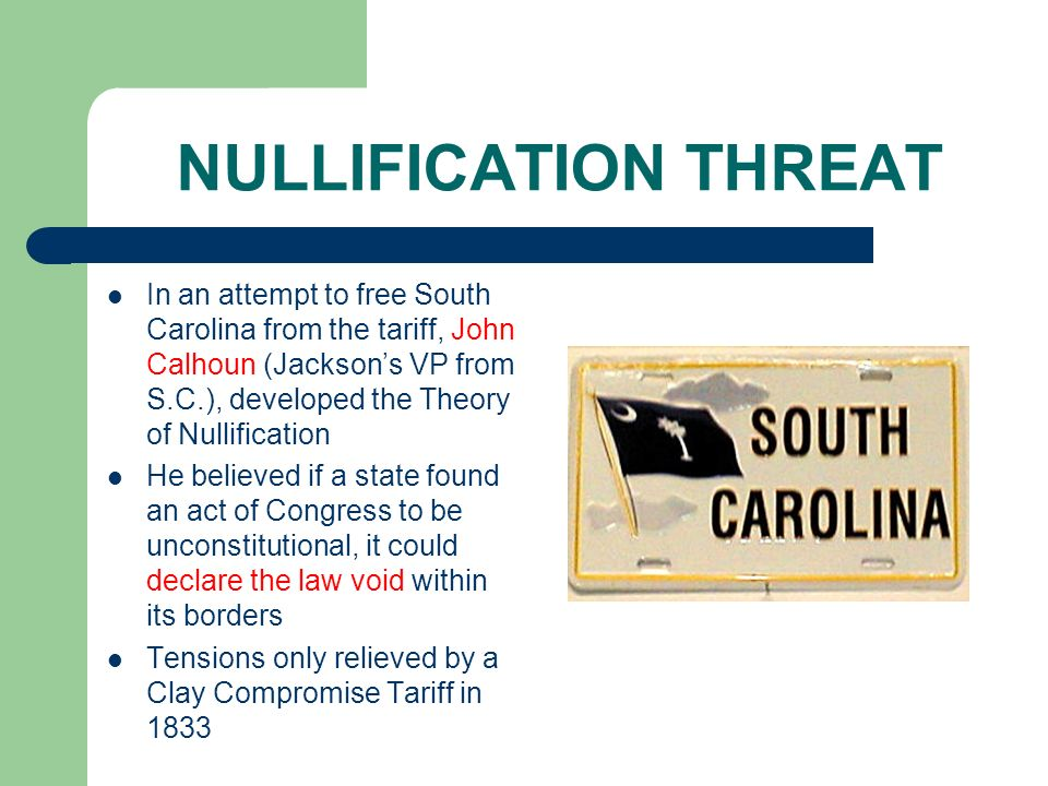 NULLIFICATION THREAT