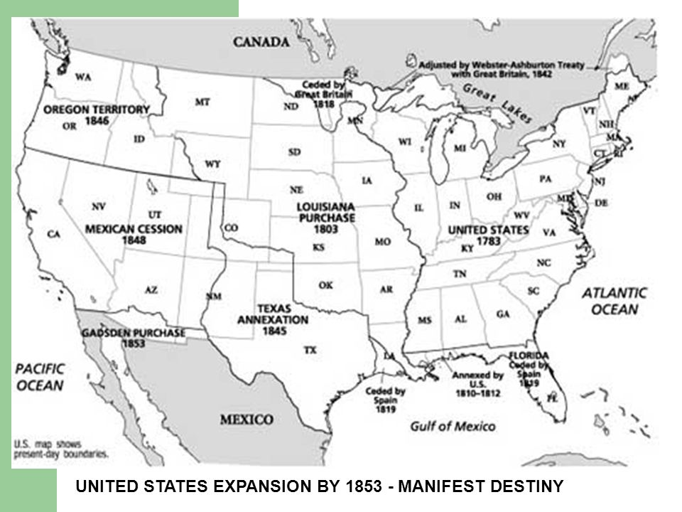 UNITED STATES EXPANSION BY 1853 - MANIFEST DESTINY