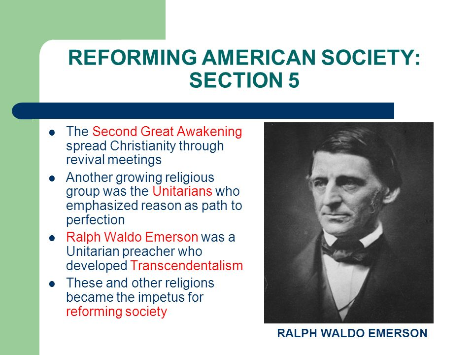 REFORMING AMERICAN SOCIETY: SECTION 5