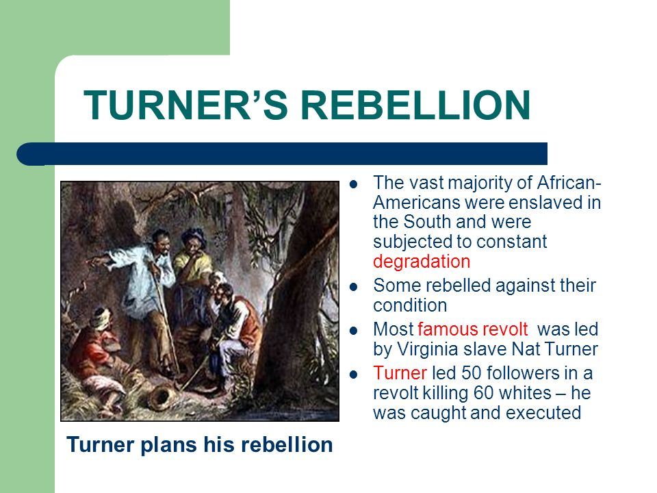 Turner plans his rebellion