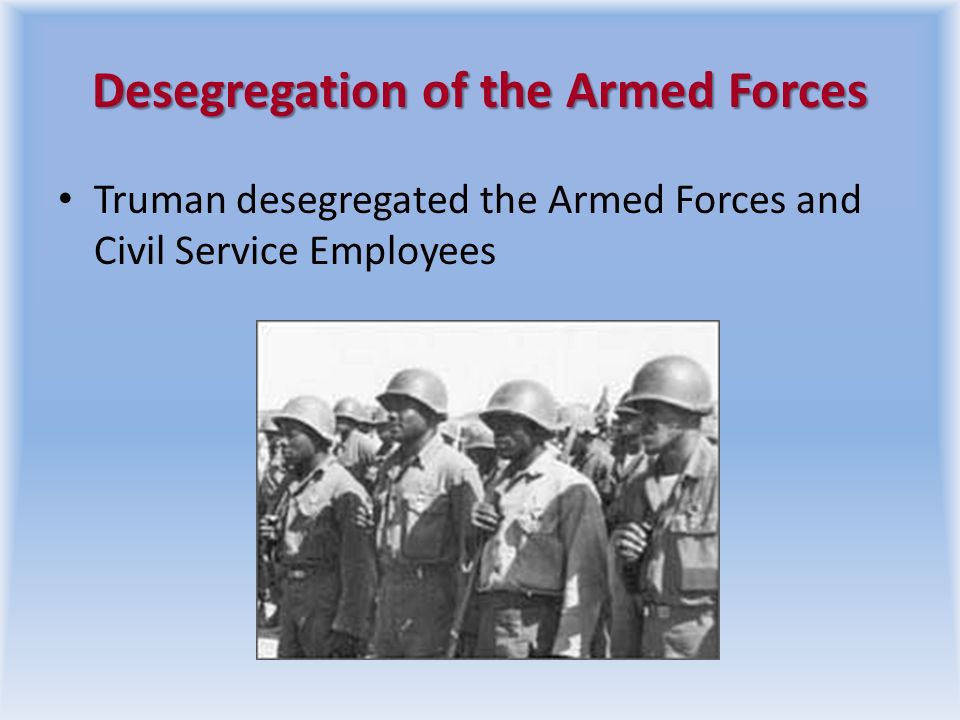 Desegregation of the Armed Forces