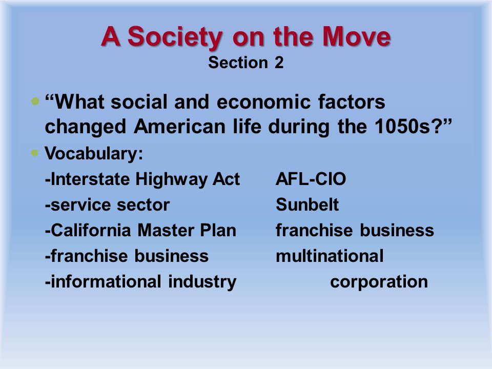 A Society on the Move Section 2