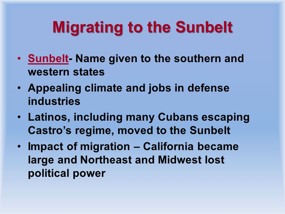 Migrating to the Sunbelt