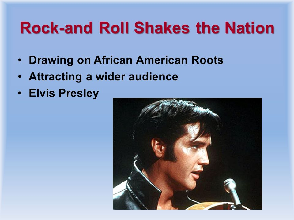Rock-and Roll Shakes the Nation