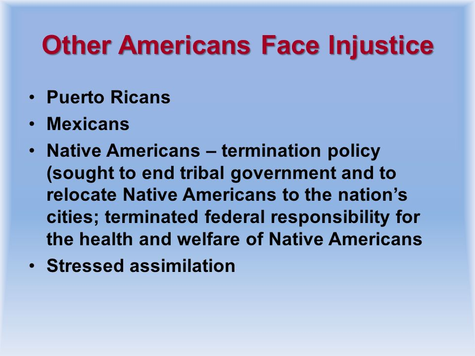 Other Americans Face Injustice