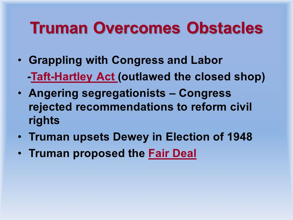 Truman Overcomes Obstacles