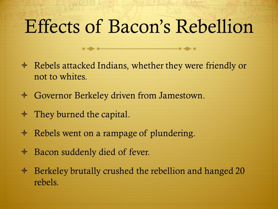 Effects of Bacon's Rebellion
