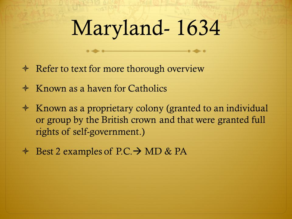Maryland- 1634 Refer to text for more thorough overview