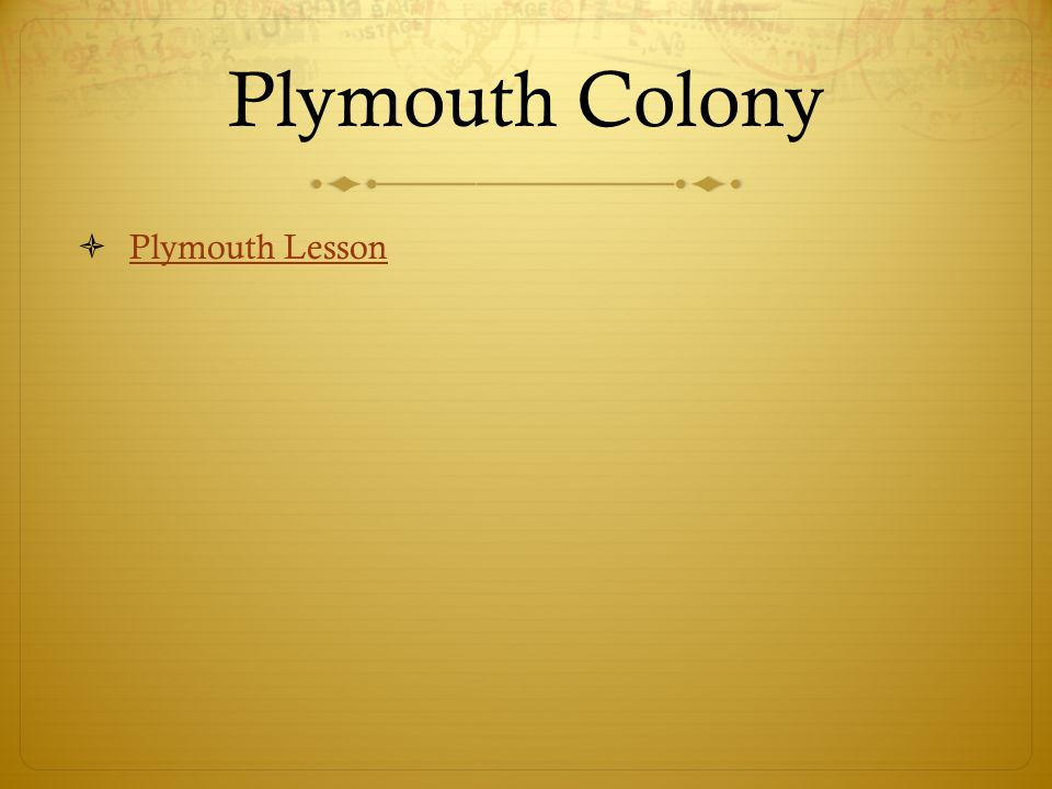 Plymouth Colony Plymouth Lesson